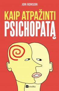 Kaip atpažinti psichopatą